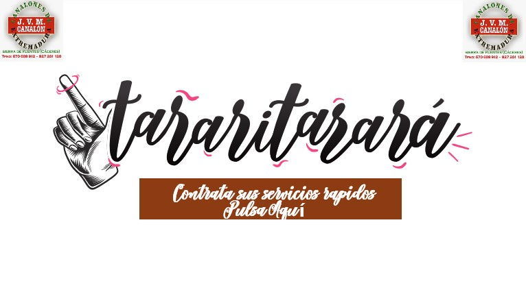 Servicios online Tararitarara Canalones en Cáceres