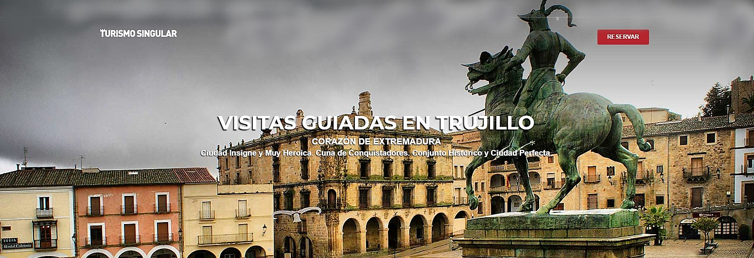 España Guía turístico en Trujillo Cáceres Turismo Singular